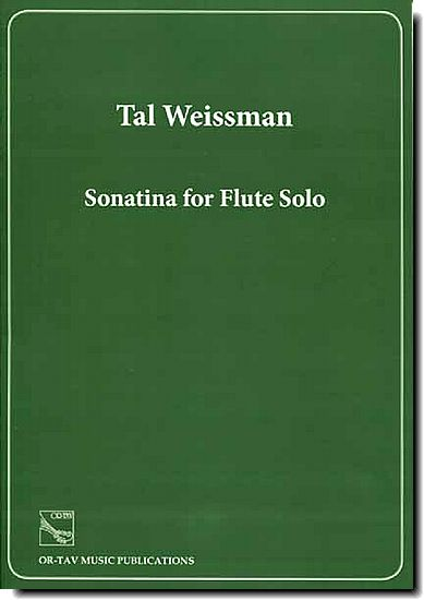 Tal Weissman, Sonatina for Flute Solo