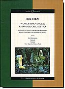 Britten - Works for Voice & Chamber Orchestra