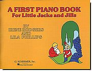 First Piano Book for Little Jacks and Jills