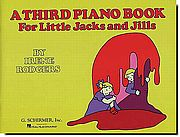 Third Piano Book for Little Jacks and Jills