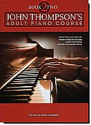 John Thompson's Adult Piano Course 2