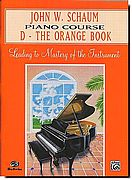 John Schaum Piano Course D - Orange