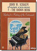 John Schaum Piano Course F - Brown