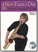 A New Tune a Day for Tenor Saxophone 1