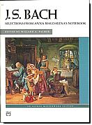 J.S. Bach, Selections from Anna Magdalena's Notebk